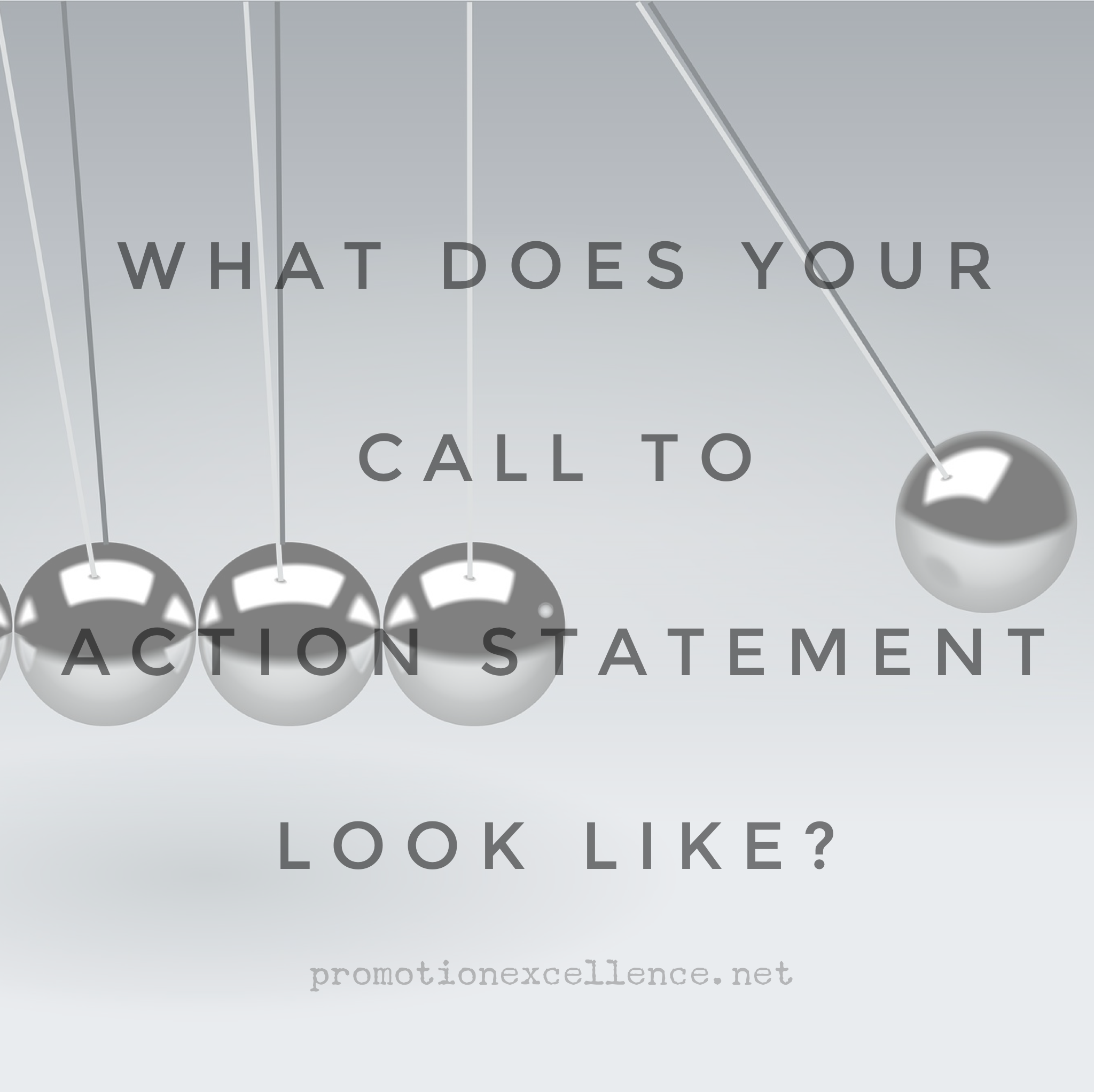 """The call-to-action statement is really a reflection of exactly what you do. If someone were to look at your statement, they would say, """"Got it.""""  It may be a reflection of your passion or your expertise. Either way the term ACTION means you are doing something to make a difference.  Actually writing out your CTA makes it a reality. Right on!"""