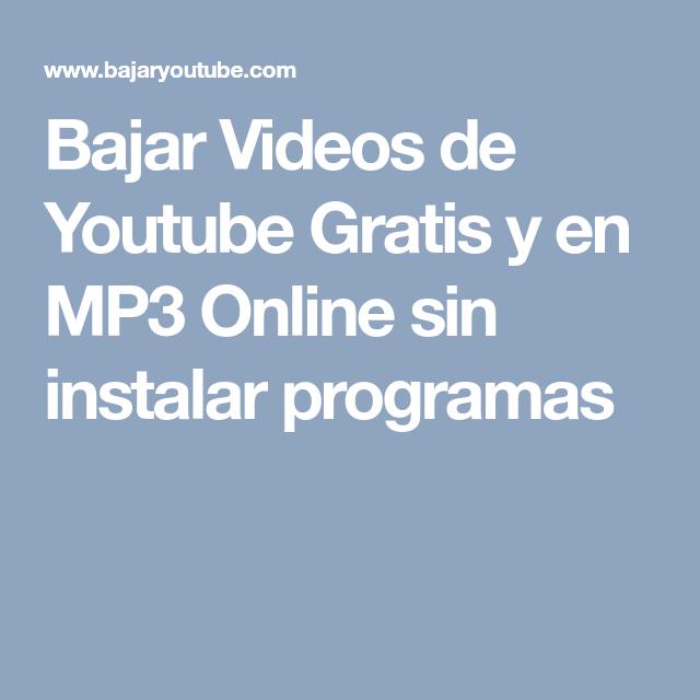 Bajar Videos De Youtube Gratis Y En Mp3 Online Sin Instalar Programas Learning Videos Mobile Boarding Pass