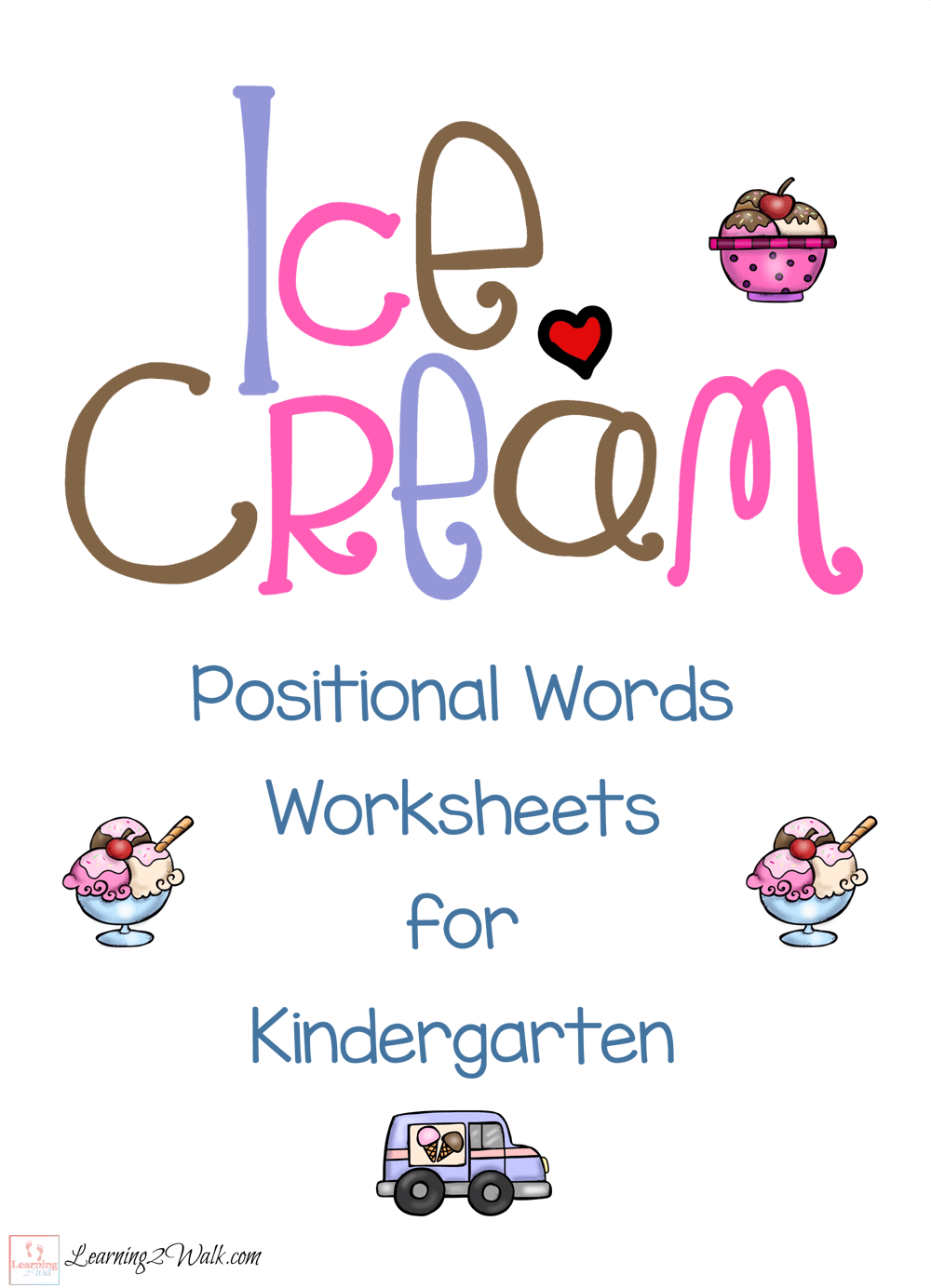 Ice Cream Positional Words Worksheets for Kindergarten | Pinterest