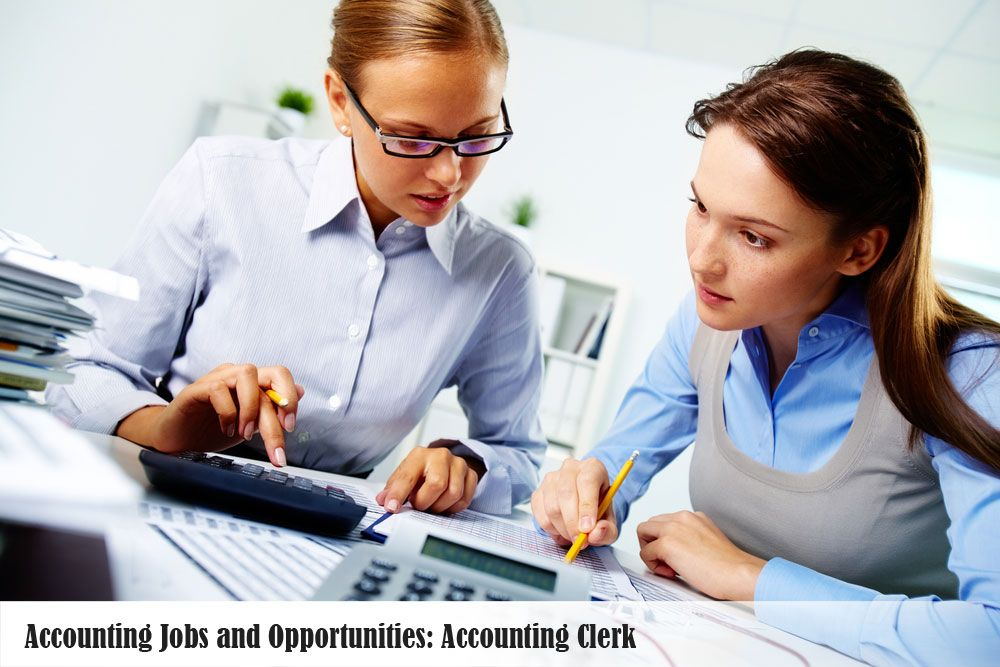 Accounting Jobs and Opportunities Accounting Clerk