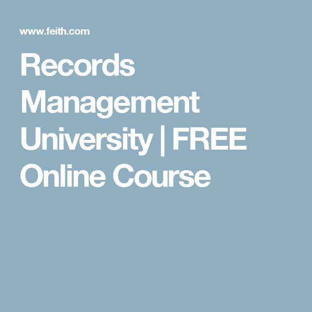 Records Management University  Free Online Course  Records