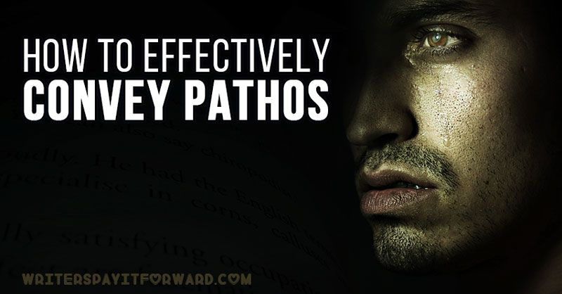How to effectively convey pathos writers pay it forward