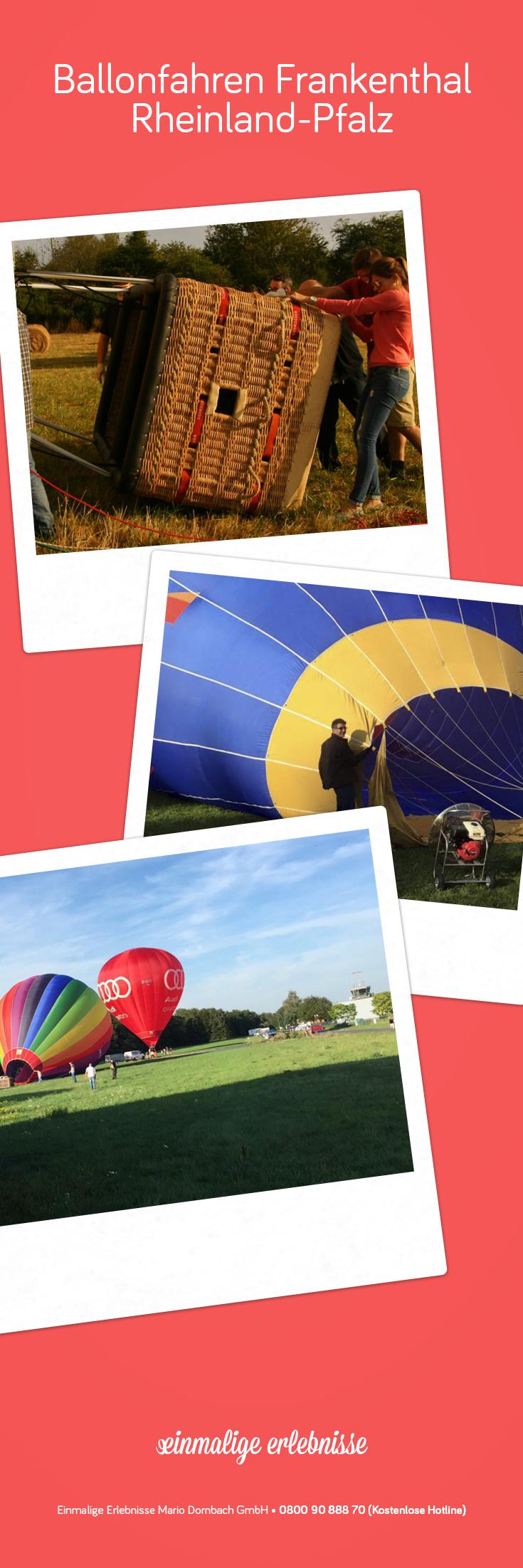 Ballonfahren Frankenthal In Rheinland Pfalz Heimat Geschenk Jahrestag Fahren Rheinland Pfalz Einmalige Erlebnisse