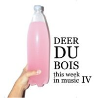 this Week in Music IV - qtier / yeah yeah yeahs / eyedress / young dreams / ... by Deer du Bois on SoundCloud