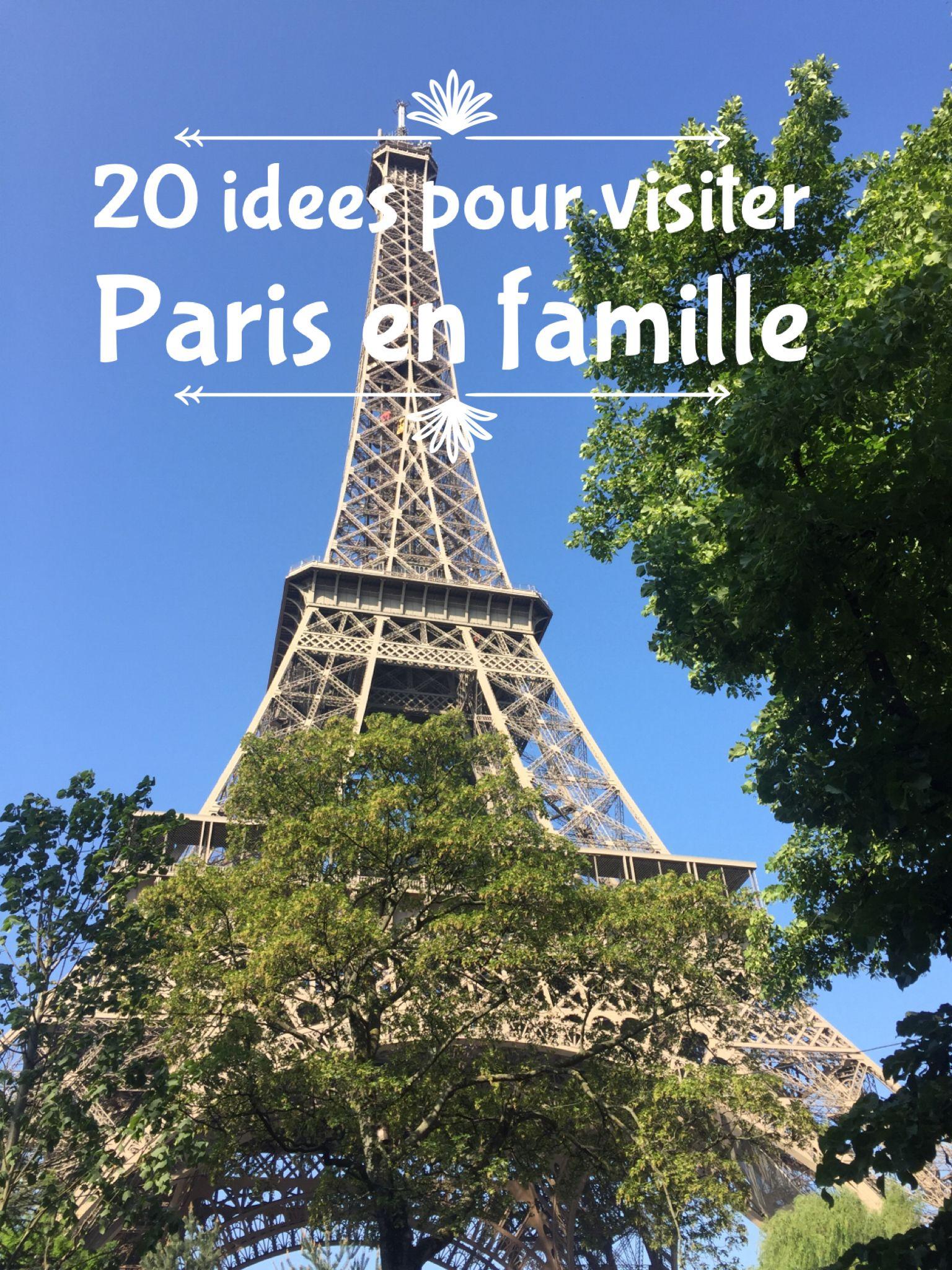 Visiter Paris En Famille 20 Idees Pour Decouvrir La Capitale Avec Les Enfants Visiter Paris En Famille Visite Insolite Paris Decouvrir Paris