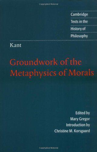 groundwork of the metaphysics of morals cambridge pdf