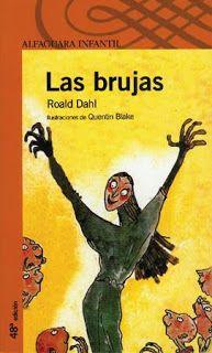 300 Libros Para Leer Antes De Los 10 Años 1 Las Brujas Las Brujas De Roald Dahl Libros De Terror Libros Para Niños