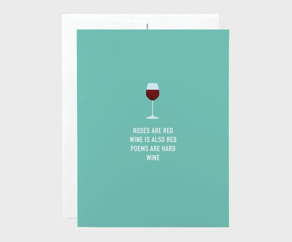 A card with the perfect poem on it. | 25 Valentine's Day Gifts For Anyone Who Loves To Drink