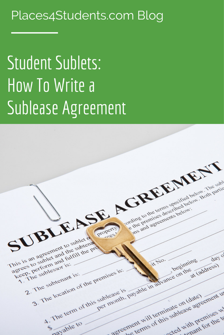 Student Sublets How to Write a Sublease Agreement