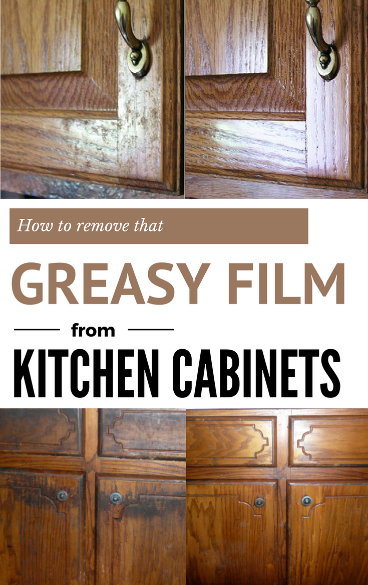 how to remove that greasy film from kitchen cabinets diy rh pinterest com
