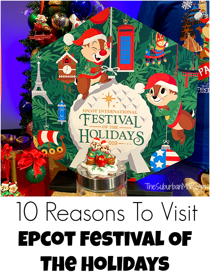 10 Reasons To Visit Epcot Festival Of The Holidays 2019