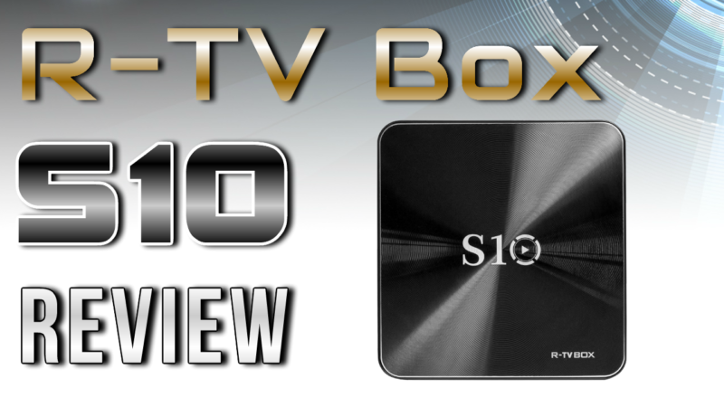 R-TV Box S10 Amlogic S912 4K TV Box Review | TV Box Stop | Box