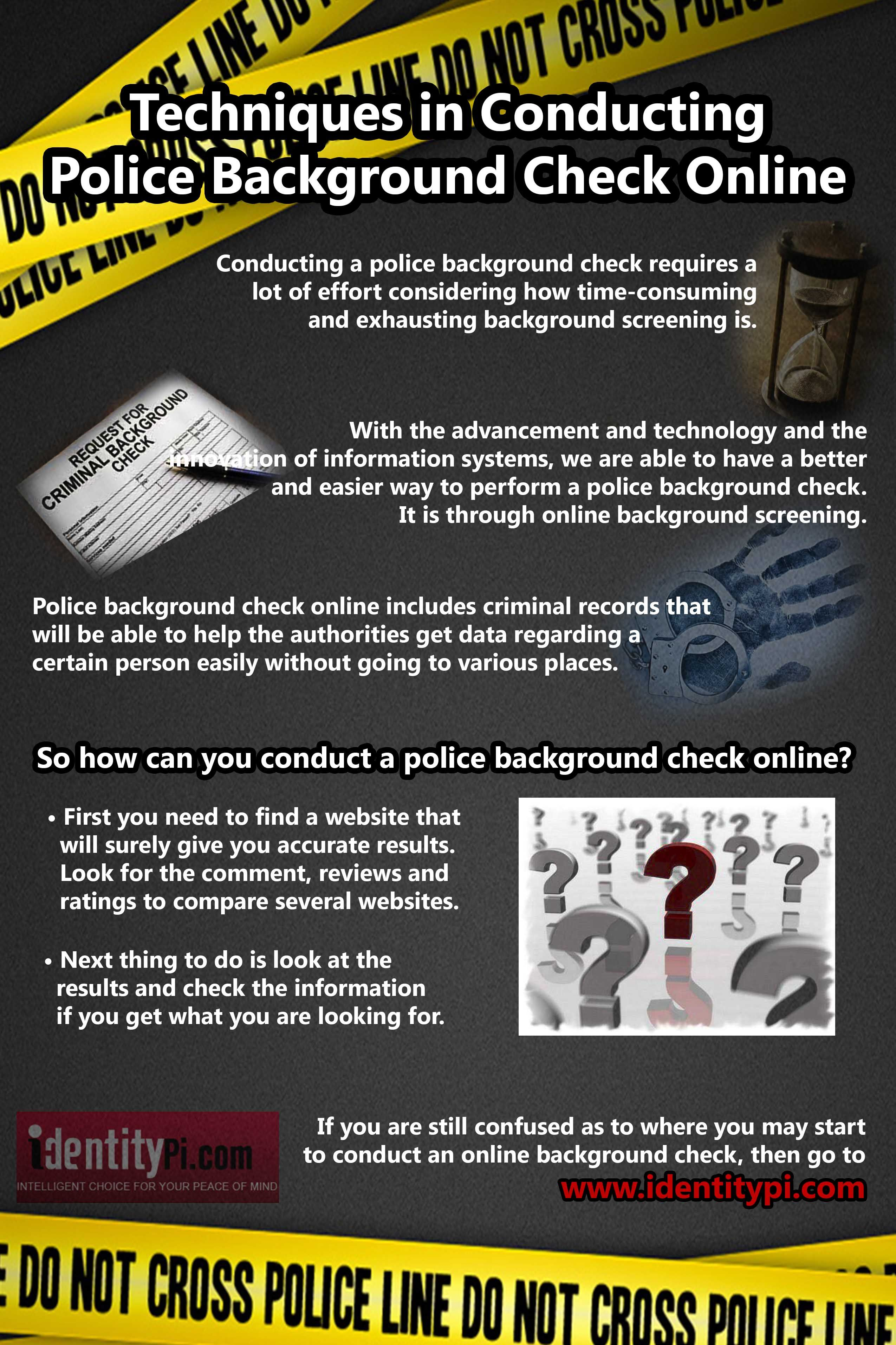 To provide you with the best service and fast results in conducting     To provide you with the best service and fast results in conducting a  police background check