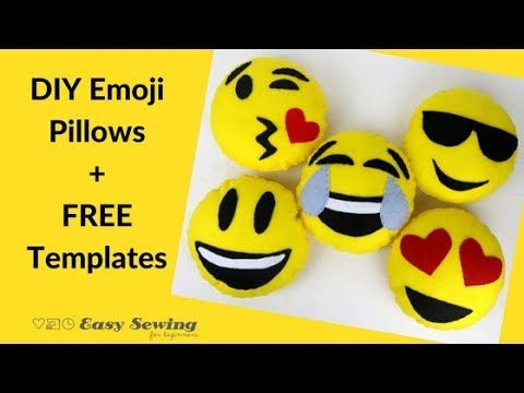 In This Tutorial I Ll Be Showing You How Make Diy Emoji Pillows I Have Also Made Some Free Templat Sewing Projects For Kids Hand Sewing Projects Emoji Pillows