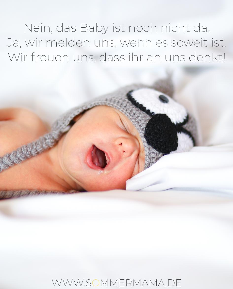 Nein Das Baby Ist Noch Nicht Da Bildersprüche Für Den