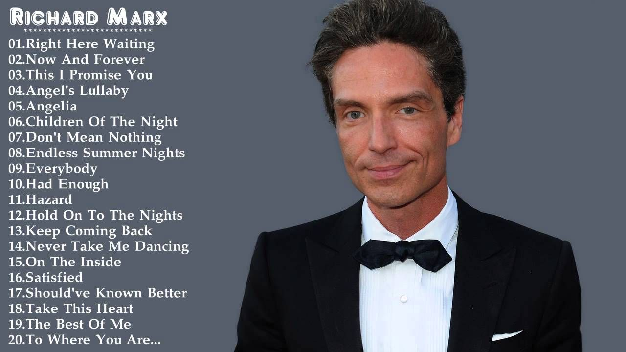 Richard Marx S Greatest Hits Best Song Of Richard Marx Hd Dvd Best Songs Richard Marx Greatest Hits