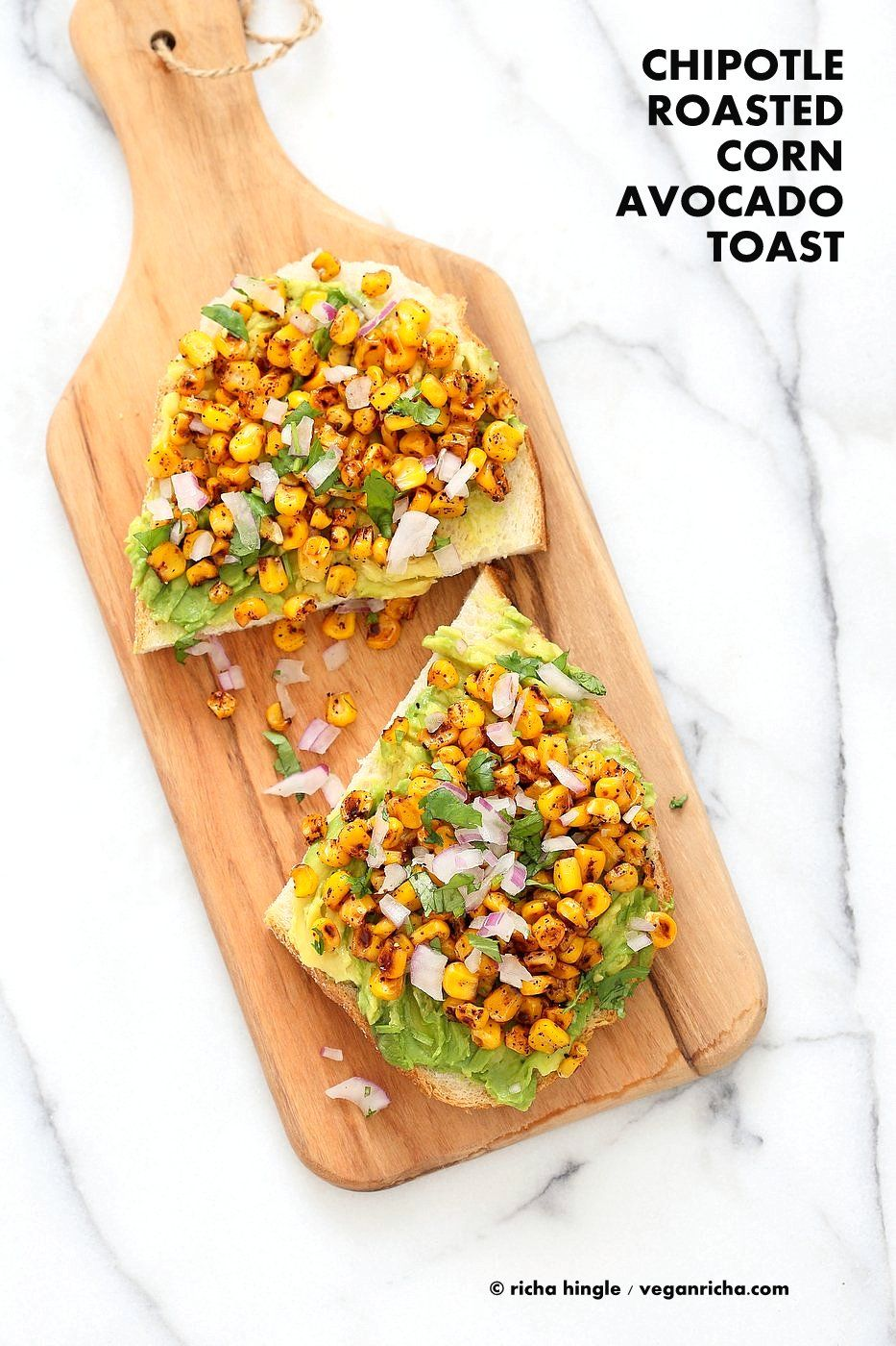 Chipotle Roasted Corn Avocado Toast Recipe Vegan