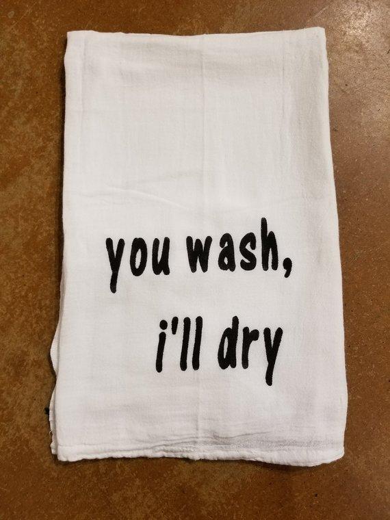 you wash i ll dry tea towel in 2019 products tea towels towel rh pinterest com