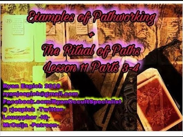 Examples of Pathworking + The Ritual of The Paths + Tarot +