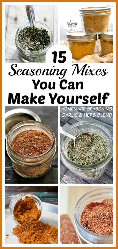 15 Seasoning Mixes You Can Make Yourself- Easy DIY Seasoning Recipes #homemadeseasonings