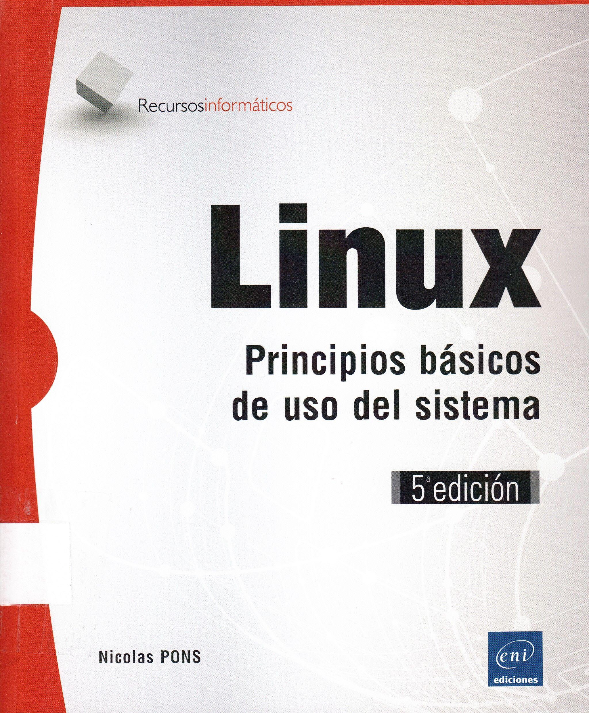 005.432 / P798 Linux : principios básicos de uso del sistema / Nicolas Pons