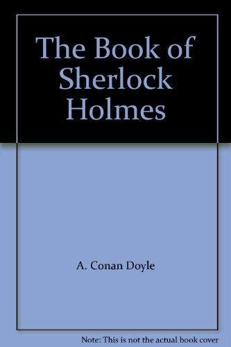 The Book of Sherlock Holmes by A. Conan Doyle http://www.amazon.com/dp/B002SUNCEG/ref=cm_sw_r_pi_dp_XUzZub1NEVHK6
