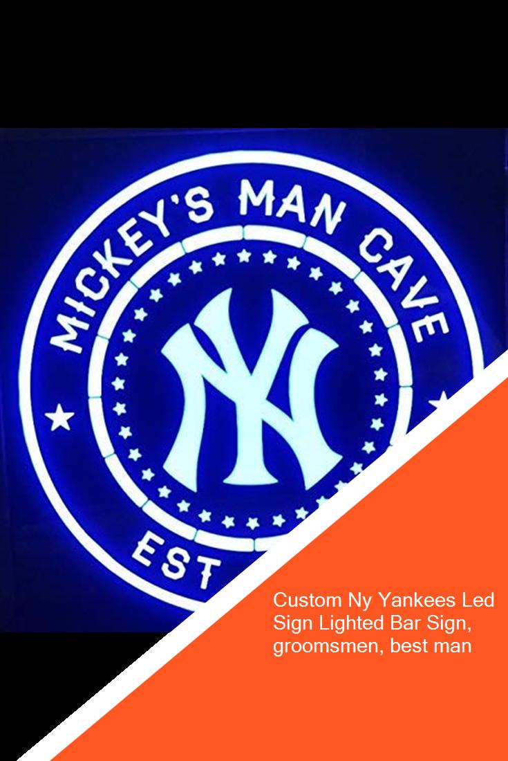 Custom Ny Yankees Led Sign Lighted Bar Sign Groomsmen Best Man Decor In 2020 Lighted Bar Signs Bar Signs Led Signs