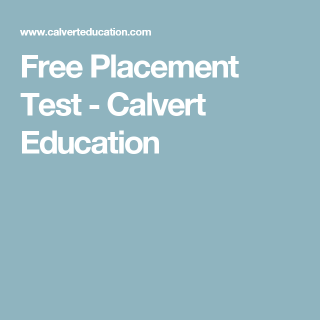 Free Placement Test - Calvert Education | Teaching - Middle School