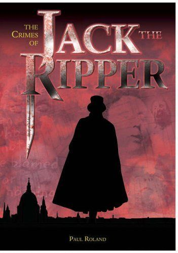 The Crimes of Jack the Ripper: An Investigation into the Worlds Most Intriguing Unsolved Case by Paul Roland, http://www.amazon.co.uk/dp/0572032854/ref=cm_sw_r_pi_dp_Cb1srb1HS17KS