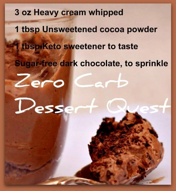 No carb Desserts: Zero Csrb Dessert Quest Keto Chocolate Mousse
