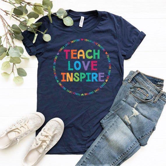 Teach Love Inspire Shirt, Teacher Gift, Teacher Shirt, Elementary School Teacher Shirt Preschool Teacher, teacher appreciation, Kindergarten