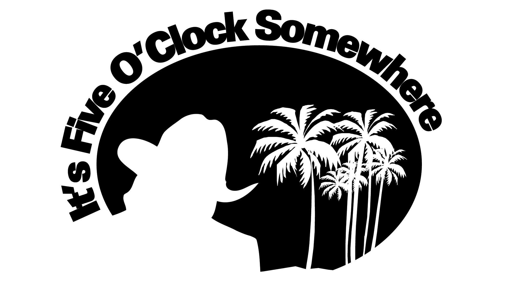 It S Five O Clock Somewhere Clock Oclock Alan Jackson