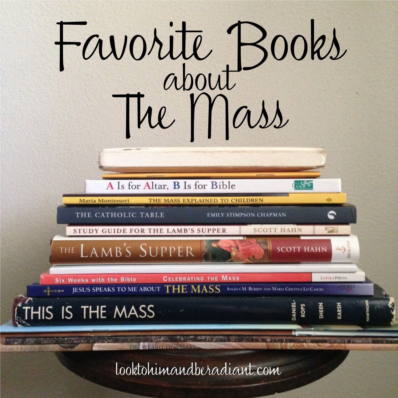 Favorite Books About The Mass