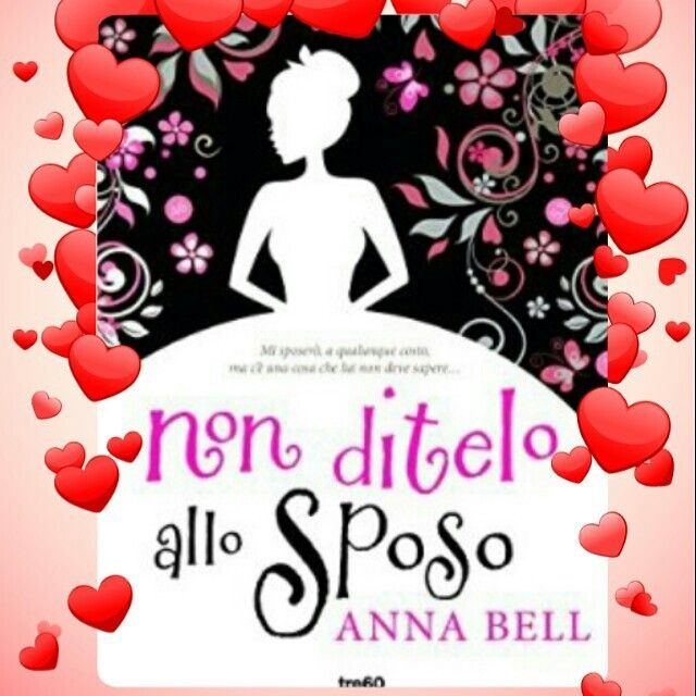 "Nuova #recensionelibro sul mio #blog   "" Anna Bell "" Non ditelo allo Sposo ""     #bookstagram #book #read #libridaleggere  #librisulibri  #libri #ioamoilibri #booksmylove #bookstore   #recensionelibro #bookreview #booksmylove #booksoftheday #reading  #readersofinstagram  #readers #annabell #nonditeloallosposo"