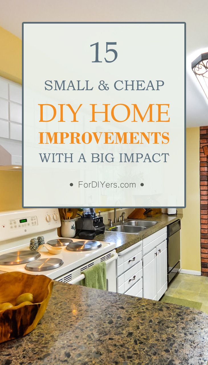 15 Small Cheap Diy Home Improvements With A Big Impact Diy