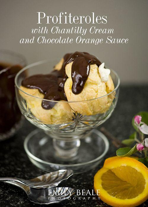 Profiteroles with Chantilly Cream and Chocolate Orange Sauce
