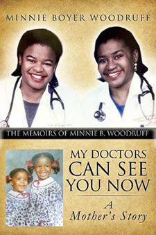 """Dr. Minnie Boyer Woodruff has dedicated her life to teaching. Her book """"My Doctors Can See You Now—A Mother's Story"""" portrays a mother who was always teaching: forty years in the classroom and a lifetime at home."""
