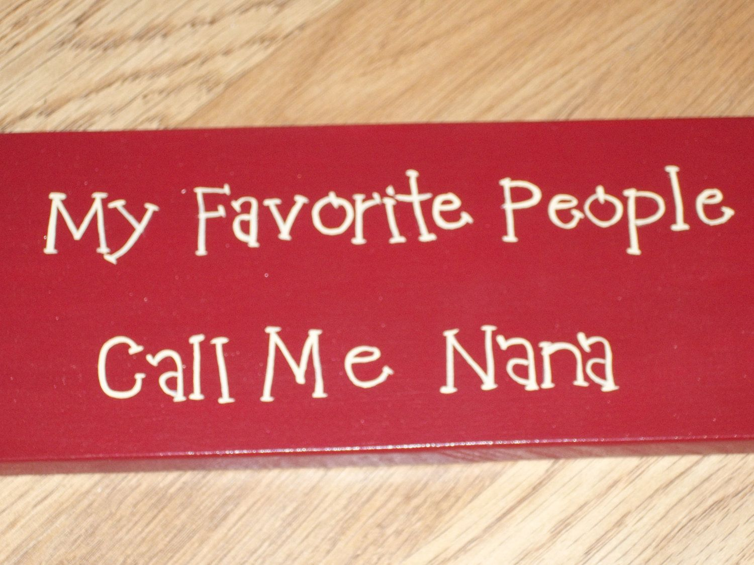 My Favorite People Call Me Nana - gift idea for my friend ...