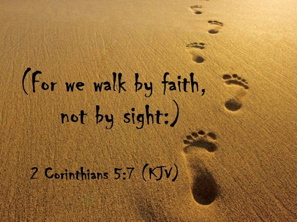 2 Corinthians 5:7 | 2 Corinthians | Bible quotes, Bible art