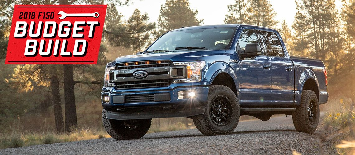 Build A Ford >> Stage 3 S 2018 F150 Budget Build Budgeting Ford Company