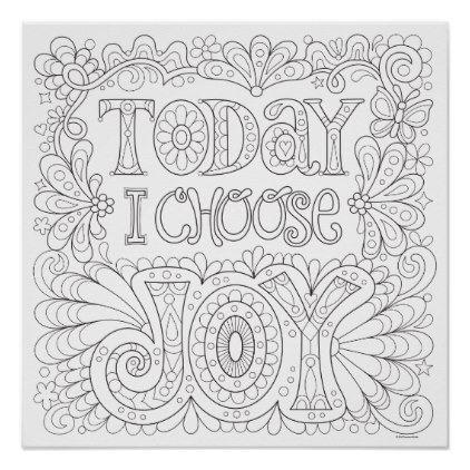 Today I Choose Joy Coloring Poster Colorable Art Zazzle Com