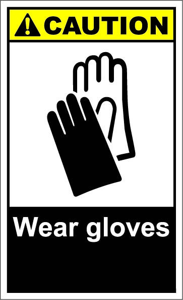 Wear Gloves 164 Signs Ansi Safety Signs Caution Pinterest