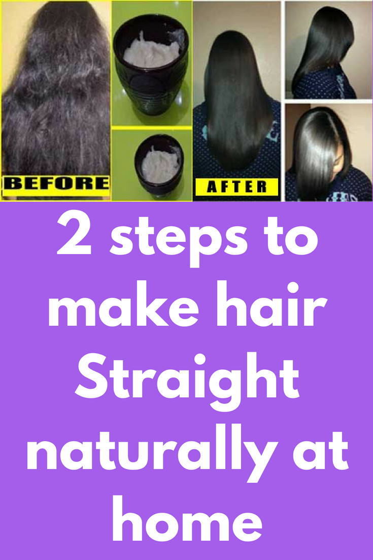 2 Steps To Make Hair Straight Naturally At Home Are Suffering With Frizzy Dry Hair Have U Smooth Hair Remedies Straight Hairstyles Straightening Natural Hair