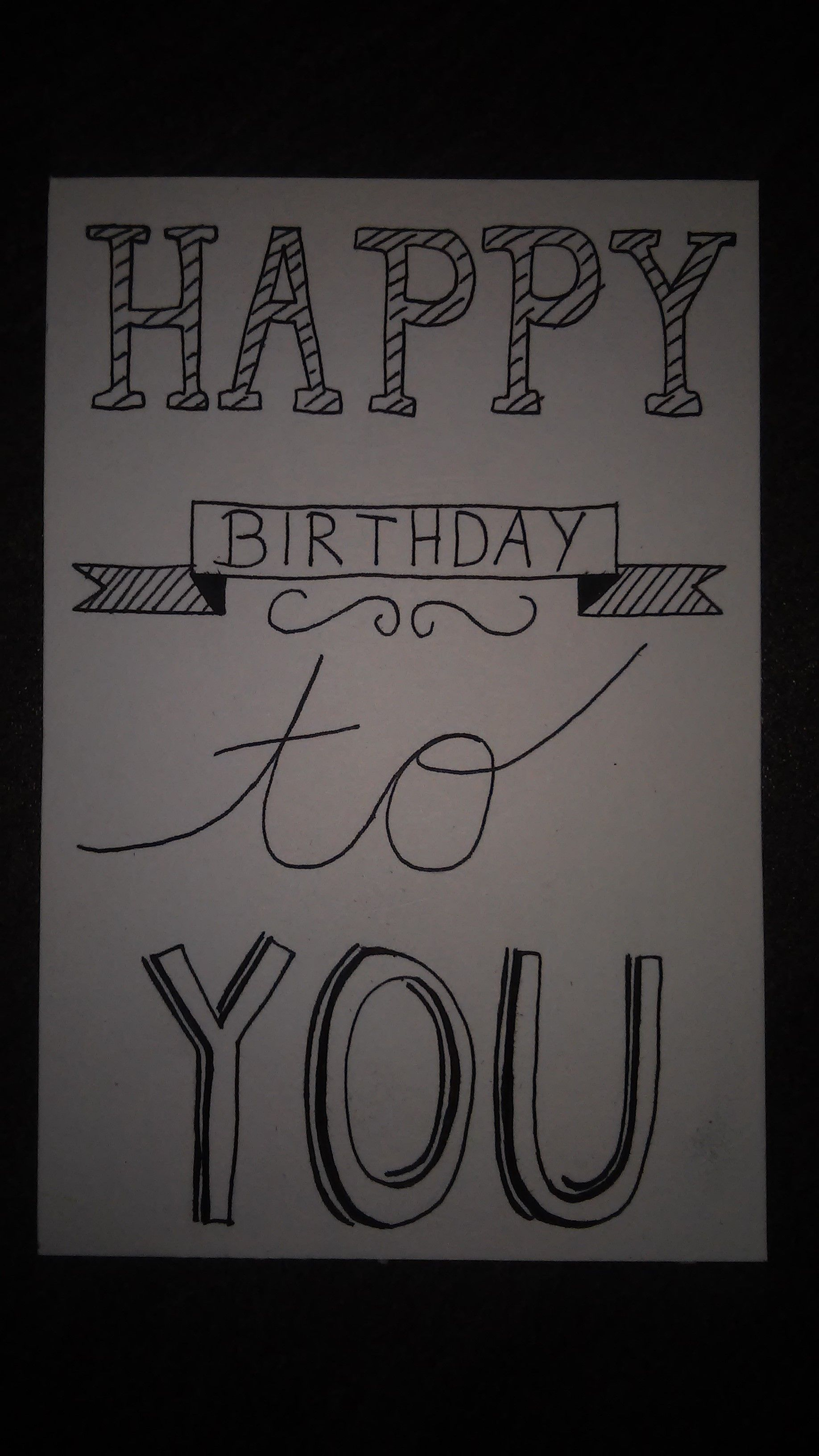 Handlettering Happy Birthday To You Handlettering Happy Birthday Happy Birthday To You Hand Lettering