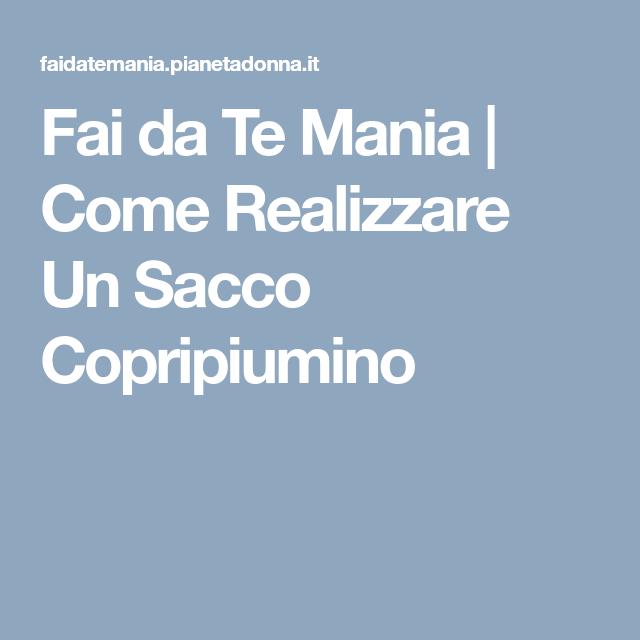 Sacco Copripiumino Fai Da Te.Pin Su Varie