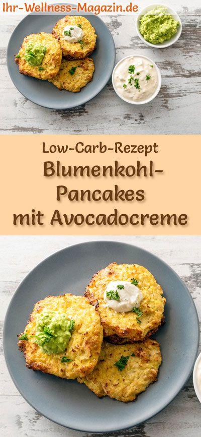 Low Carb Blumenkohl-Pancakes mit Avocadocreme und Quark - herzhaftes Pfannkuchen-Rezept