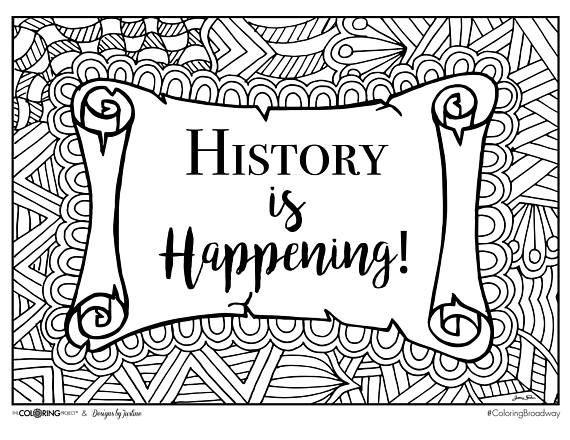 Coloring Broadway HAMILTON History Is Happening Note | Hamilton ...