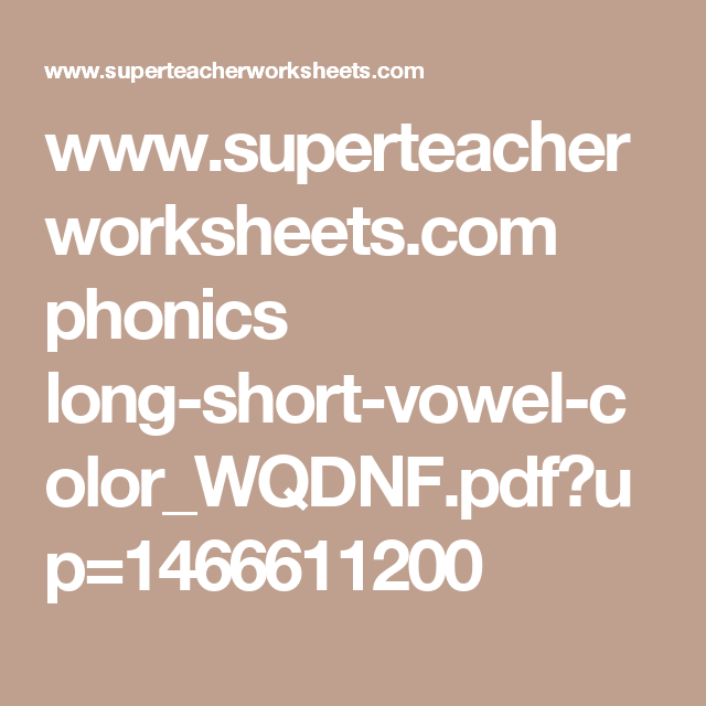 Www.superteacherworksheets.com Phonics Long-short-vowel