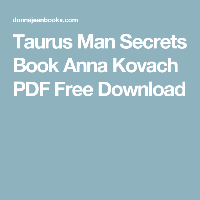 Taurus Man Secrets Ebook PDF Free Download | Books | The