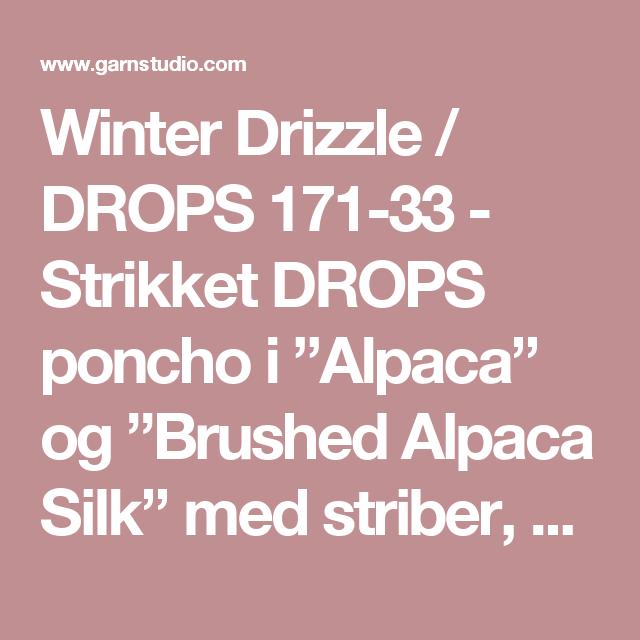 """Winter Drizzle / DROPS 171-33 - Strikket DROPS poncho i """"Alpaca"""" og """"Brushed Alpaca Silk"""" med striber, høj hals i rib og snoet snor med kvaste, strikket ovenfra og ned. Str S - XXXL. - Gratis opskrifter fra DROPS Design"""